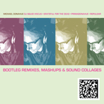 Photo: Bootleg Remixes, Mashups, & Sound Collages cover
