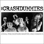 Photo: The Crashdummies: Jovial Philosophers Martyrs and Fanatics cover