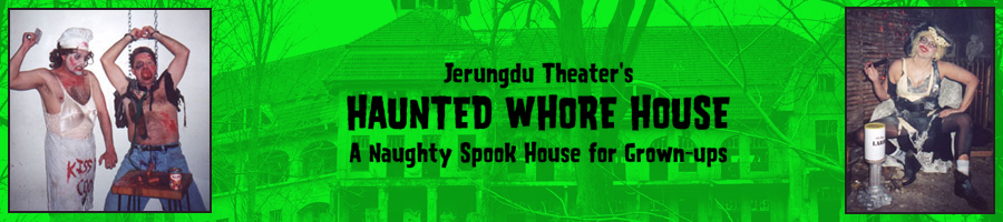 Jerungdu Theater's Haunted Whore House: A Naughty Spook House for Grown-ups